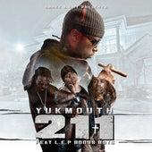 211 (feat. L.E.P Bogus Boys) - Single by Yukmouth