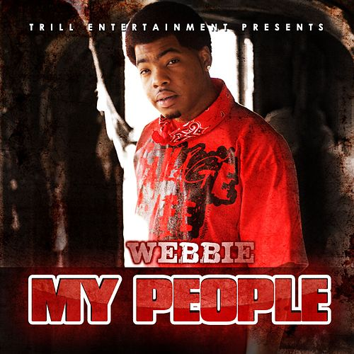 My People by Webbie