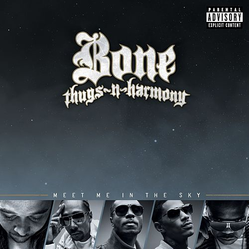 Meet Me In The Sky by Bone Thugs-N-Harmony
