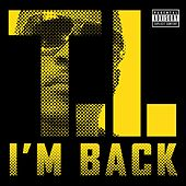 I'm Back by T.I.