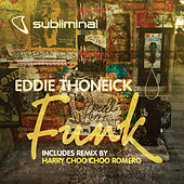 Funk by Eddie Thoneick