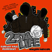 Forever True Represent by 25 Ta Life