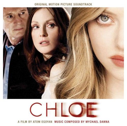 Chloe by Mychael Danna