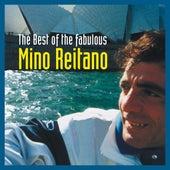 The Best Of The Fabulous Mino Reitano by Mino Reitano