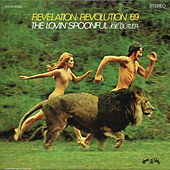 Revelation: Revolution '69 by The Lovin' Spoonful