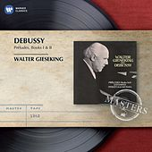 Debussy: Preludes I & II by Walter Gieseking