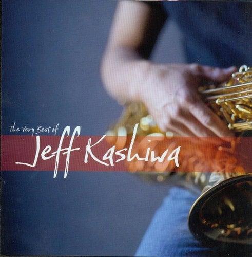 Very Best of Jeff Kashiwa by Jeff Kashiwa
