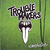 Erektion by Trouble Makers