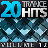 20 Trance Hits, Vol. 12 by Various Artists