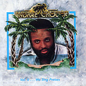 Volume 2…We Sing Praises by Andrae Crouch