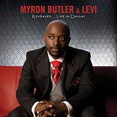 Revealed...Live In Dallas by Myron Butler & Levi
