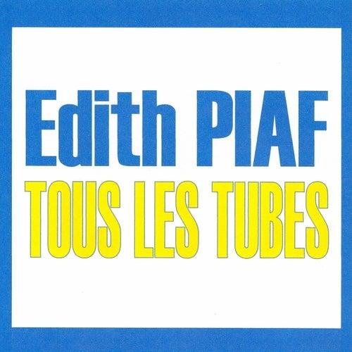 Tous les tubes by Edith Piaf