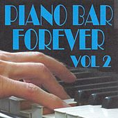 Piano bar forever volume 2 by Jean Paques
