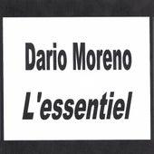 Dario Moreno - L'essentiel by Dario Moreno