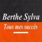 Tous mes succès by Berthe Sylva