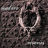 Reveries by Maduro
