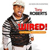 Wired! by Tony Roberts
