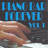Piano bar forever volume 1 by Jean Paques