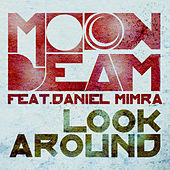Look Around by Moonbeam