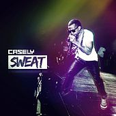 Sweat (feat. Machel Montano) by Casely