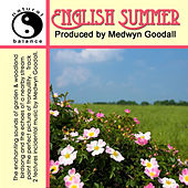 English Summer Natural Sounds by Medwyn Goodall