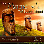 The Magic of Easter Island by Midori