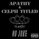 No Joke / Science of the Bumrush (Demigodz Classic Singles) by Apathy