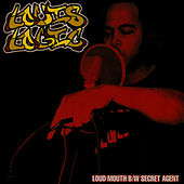 Loudmouth / Secret Agent by Louis Logic