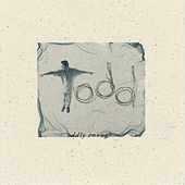 Oddly Enough EP by Todd