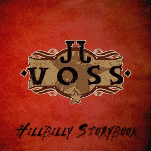 Hillbilly Storybook by J.J. Voss