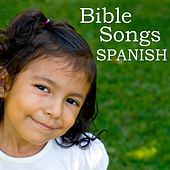 Bible Songs - Spanish by Childrens Songs Music