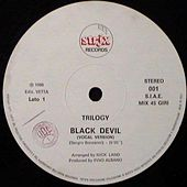 Black Devil (1986 Italo Disco) by Trilogy