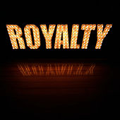 The Royalty by Royalty