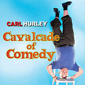 Cavalcade of Comedy by Carl Hurley