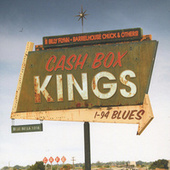 I-94 Blues by Cash Box Kings