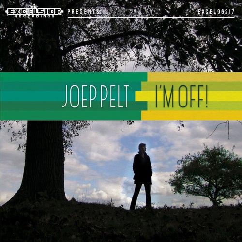 I'm Off! by Joep Pelt