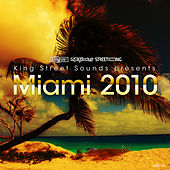 King Street Sounds Presents Miami 2010 by Various Artists