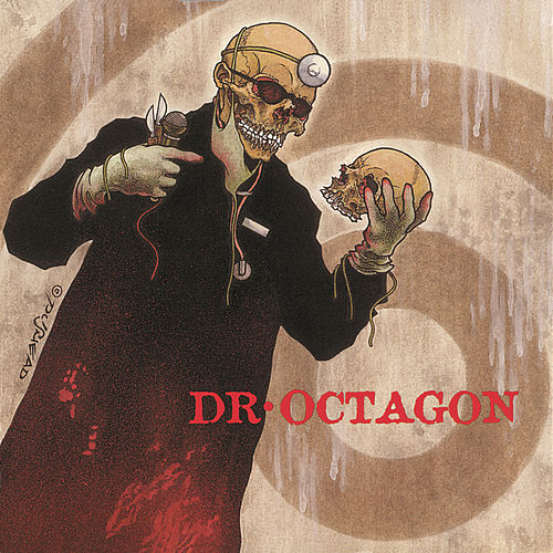 Dr. Octagonecologyst by Dr. Octagon