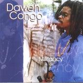 Militancy by Daweh Congo