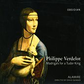 Verdelot, P.: Madrigals for A Tudor King by Various Artists