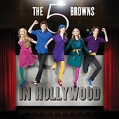 The 5 Browns In Hollywood von The 5 Browns
