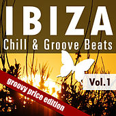 Ibiza Chill & Groove Beats Vol.1 by Various Artists