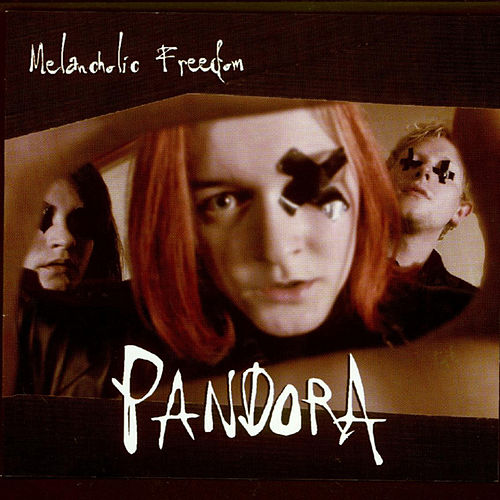 Melancholic Freedom by Pandora