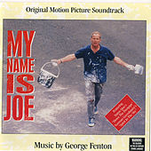 My Name Is Joe by George Fenton