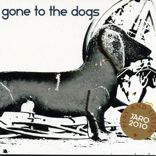Gone to the Dogs by Various Artists