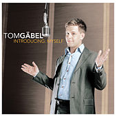 Introducing: Myself by Tom Gaebel