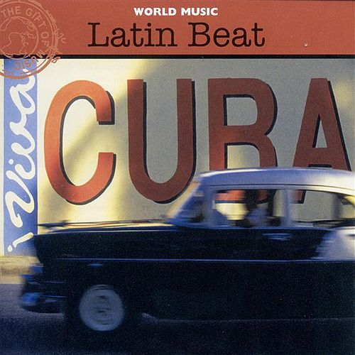 Latin Music Latin Beat by Buena Vista Social Club