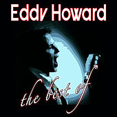 The Best Of by Eddy Howard