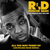 All The Way Turnt Up (John Wilkes Rock Remix) by Roscoe Dash