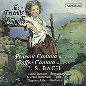 Bach: Peasant Cantata & Coffee Cantata by The Friends of Apollo